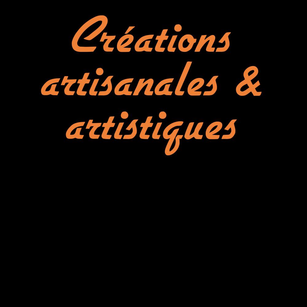 Créations artisanales et artistiques.